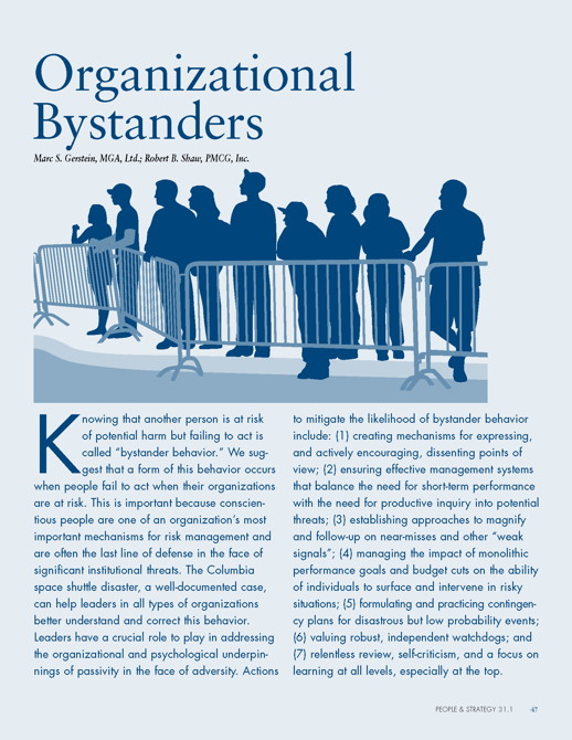 Bystanders among us -- stepping up from passivity to courage