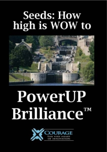 Download Seeds: How High is WOW (PowerUP Brilliance™ White Paper)